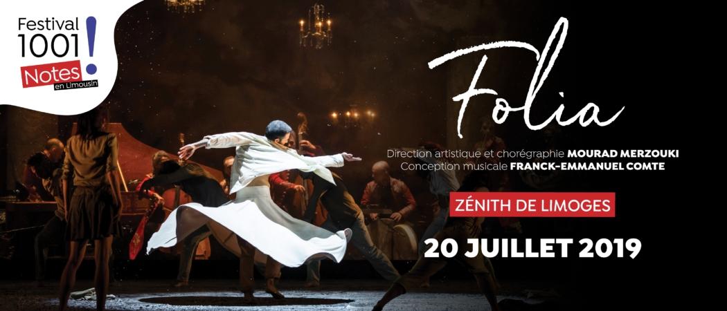 Folia • le 20 juillet au Zenith de Limoges