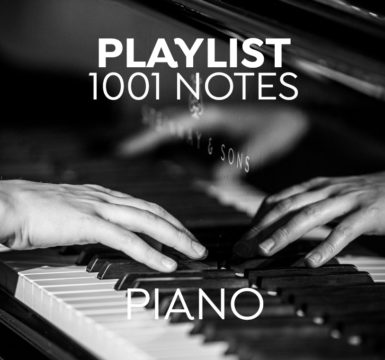 1001 Playlist : Piano🎹, piano🎹, piano 🎹