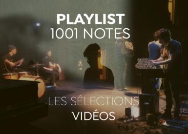 """1001 Playlist : """"Nos plus beaux moments"""""""