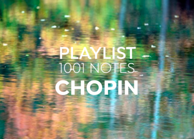 visuel-playlist-chopin-1001-notes-theme-fevrier-2021