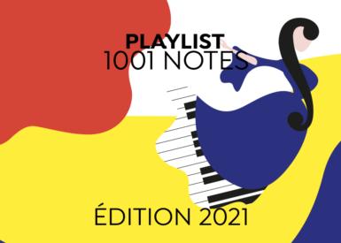 1001 Playlist # Festival 1001 Notes 2021