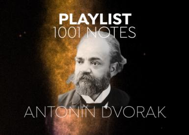 1001 Playlist - Antonín Dvořák : l'auteur de la Symphonie du Nouveau Monde