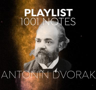 Playlist - Antonín Dvořák : l'auteur de la Symphonie du Nouveau Monde
