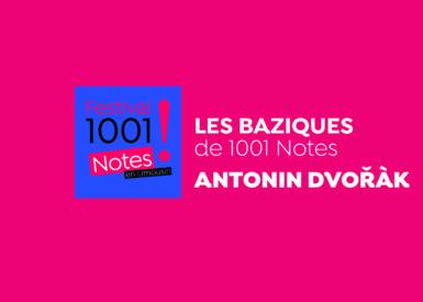 Les BaZiques #1 - Antonín Dvořák