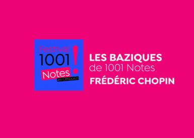 Les BaZiques #2 - Frédéric Chopin