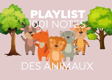 Playlist : Les Animaux