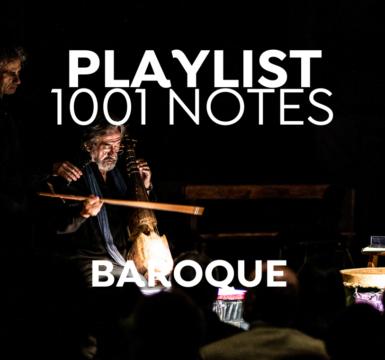 1001 Playlist : Musique Baroque